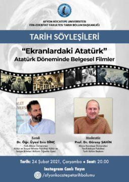 """""""Ekranlardaki Atatürk, Atatürk Dönemi Belgesel Filmler"""" Başlıklı Tarih Söyleşisi"""