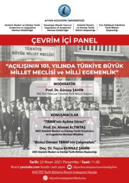 """""""Açılışının 101. Yılında Türkiye Büyük Millet Meclisi ve Milli Egemenlik"""" Konulu Çevrim İçi Panel"""